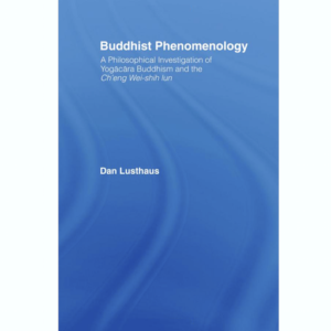 Lusthaus - Buddhist Phenomenology